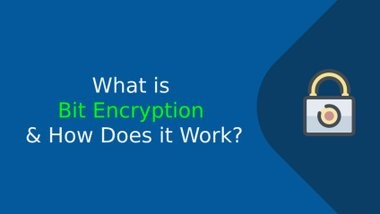 image of: What is Bit Encryption & How Does it Work? A Complete Guide