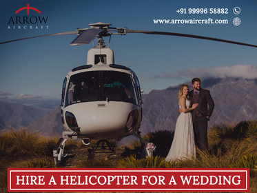 image of: ArrowAirCraft, Top Service Provider of Helicopter Booking for Marriage